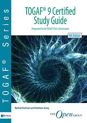 Togaf 9 Certified Study Guide 4thedition