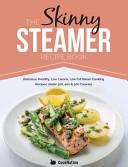 The Skinny Steamer Recipe Book