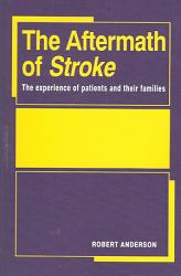 The Aftermath Of Stroke Book PDF
