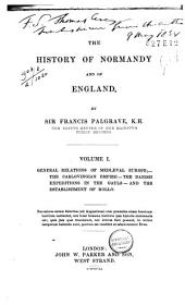 The History of Normandy and of England Till 1101: Volume 1