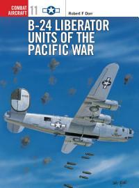 B 24 Liberator Units of the Pacific War PDF