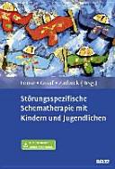 St  rungsspezifische Schematherapie mit Kindern und Jugendlichen PDF