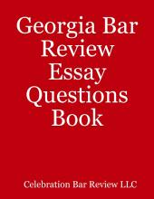 Georgia Bar Review Essay Questions Book