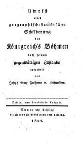 Umriß einer geographisch-statistischen Schilderung des Königreichs Böhmen