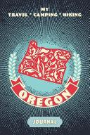 My Travel   Camping   Hiking Oregon Journal PDF
