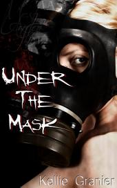 Under The Mask : Erotic Sex Story: (Adults Only Erotica)