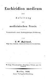 Enchiridion medicum: oder, Anleitung zur medizinischen praxis