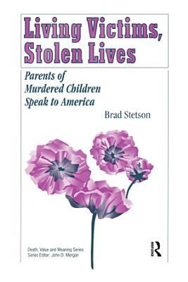 Living Victims  Stolen Lives