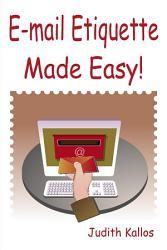 E Mail Etiquette Made Easy Book PDF