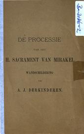 De Processie van het H. Sacrament van Mirakel: wandschildering van A.J. Derkinderen, Volume 1