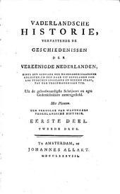Vaderlandsche historie, vervattende de geschiedenissen der Vereenigde Nederlanden, zints den aanvang der Noord-Americaansche onlusten, en den daar uit gevolgden oorlog tusschen Engeland en deezen staat, tot den tegenwoordigen tyd: Volume 3