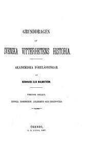 Grunddragen af svenska vitterhetens historia. Akademiska föreläsningar: Volym 3