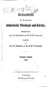 Zeitschrift für die gesammte lutherische Theologie und Kirche: Band 30