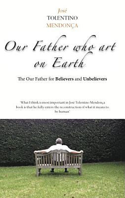 Our Father who art on Earth PDF