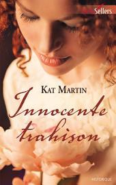 Innocente trahison: T1 - The Bride Trilogy