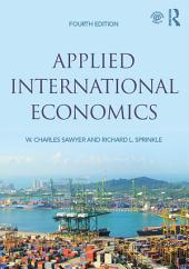 Applied International Economics: Edition 4