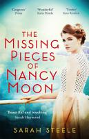The Missing Pieces of Nancy Moon  Escape to the Riviera for the most irresistible read of 2021 PDF