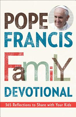 Pope Francis Family Devotional