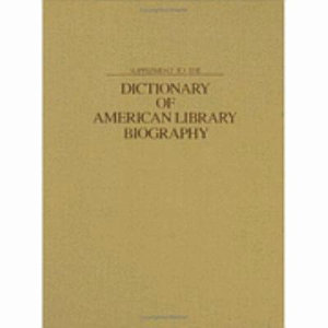 Supplement to the Dictionary of American Library Biography PDF