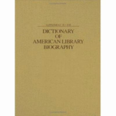 Supplement to the Dictionary of American Library Biography