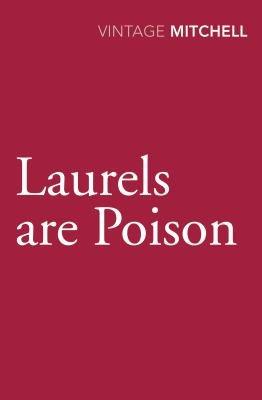 Laurels Are Poison