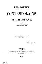 Les poètes contemporains de l'Allemagne: Volume1