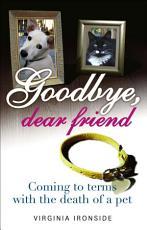 Goodbye  Dear Friend PDF