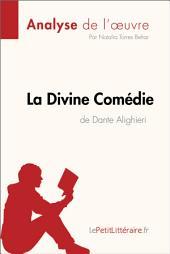 La Divine Comédie de Dante Alighieri (Analyse de l'oeuvre): Comprendre la littérature avec lePetitLittéraire.fr