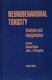 Neurobehavioral Toxicity: Analysis And Interpretation