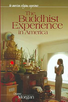 The Buddhist Experience in America
