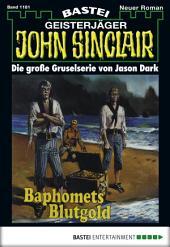 John Sinclair - Folge 1181: Baphomets Blutgold