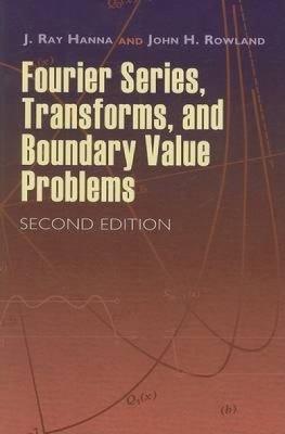 Fourier Series  Transforms  and Boundary Value Problems PDF