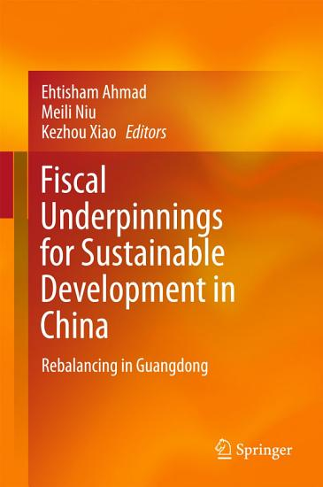 Fiscal Underpinnings for Sustainable Development in China PDF