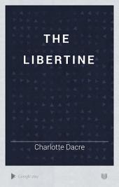 The Libertine: Volumes 3-4