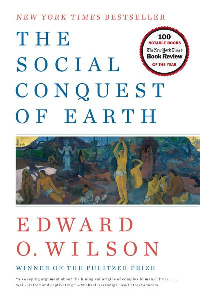 Download The Social Conquest of Earth Book