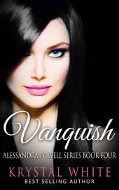 Vanquish: Alessandra Powell Series Book 4