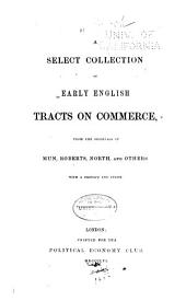 A Select Collection of Early English Tracts on Commerce