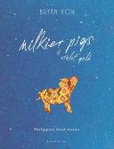 Milkier Pigs & Violet Gold