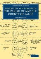The Antiquities and Memoirs of the Parish of Myddle  County of Salop PDF