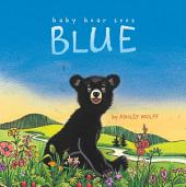 Baby Bear Sees Blue: with audio recording