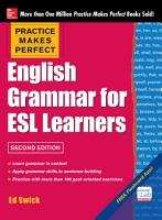 Practice Makes Perfect English Grammar for ESL Learners  2nd Edition PDF