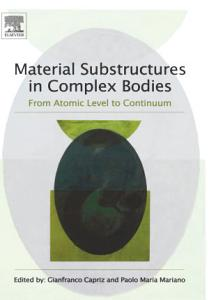 Material Substructures in Complex Bodies
