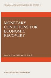 Monetary Conditions for Economic Recovery