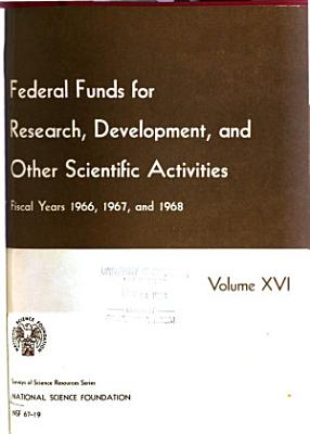 Federal Funds for Research  Development  and Other Scientific Activities