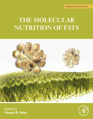The Molecular Nutrition of Fats