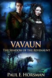 Vavaun: The Shadow of the Revenaunt