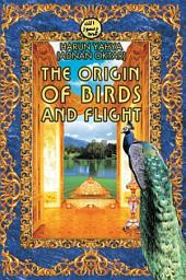The Origin Of Birds And Flight