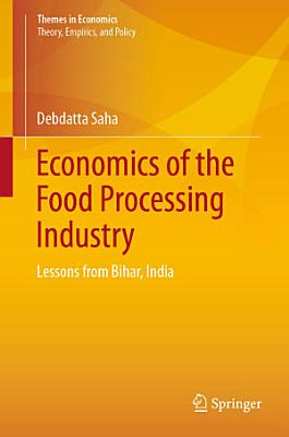 Economics of the Food Processing Industry