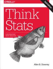 Think Stats: Exploratory Data Analysis, Edition 2