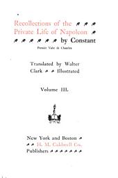 Recollections of the Private Life of Napoleon: Volume 3